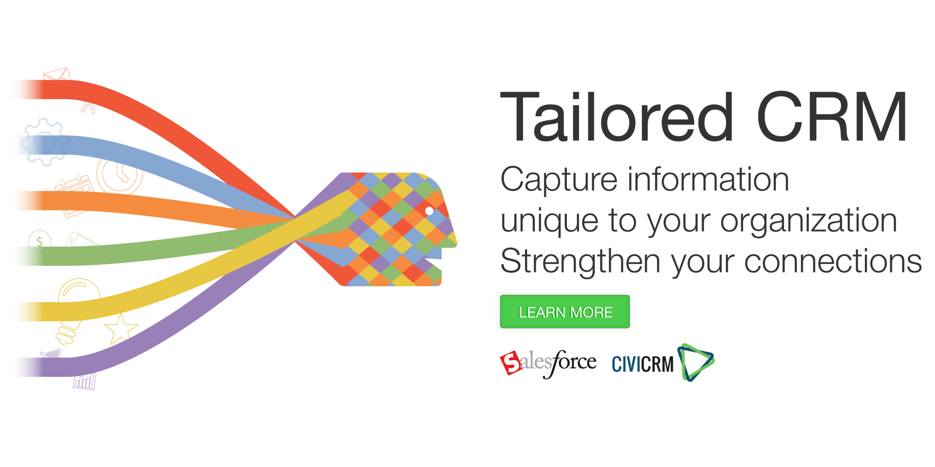 Tailored CRM - Capture information unique to your organization