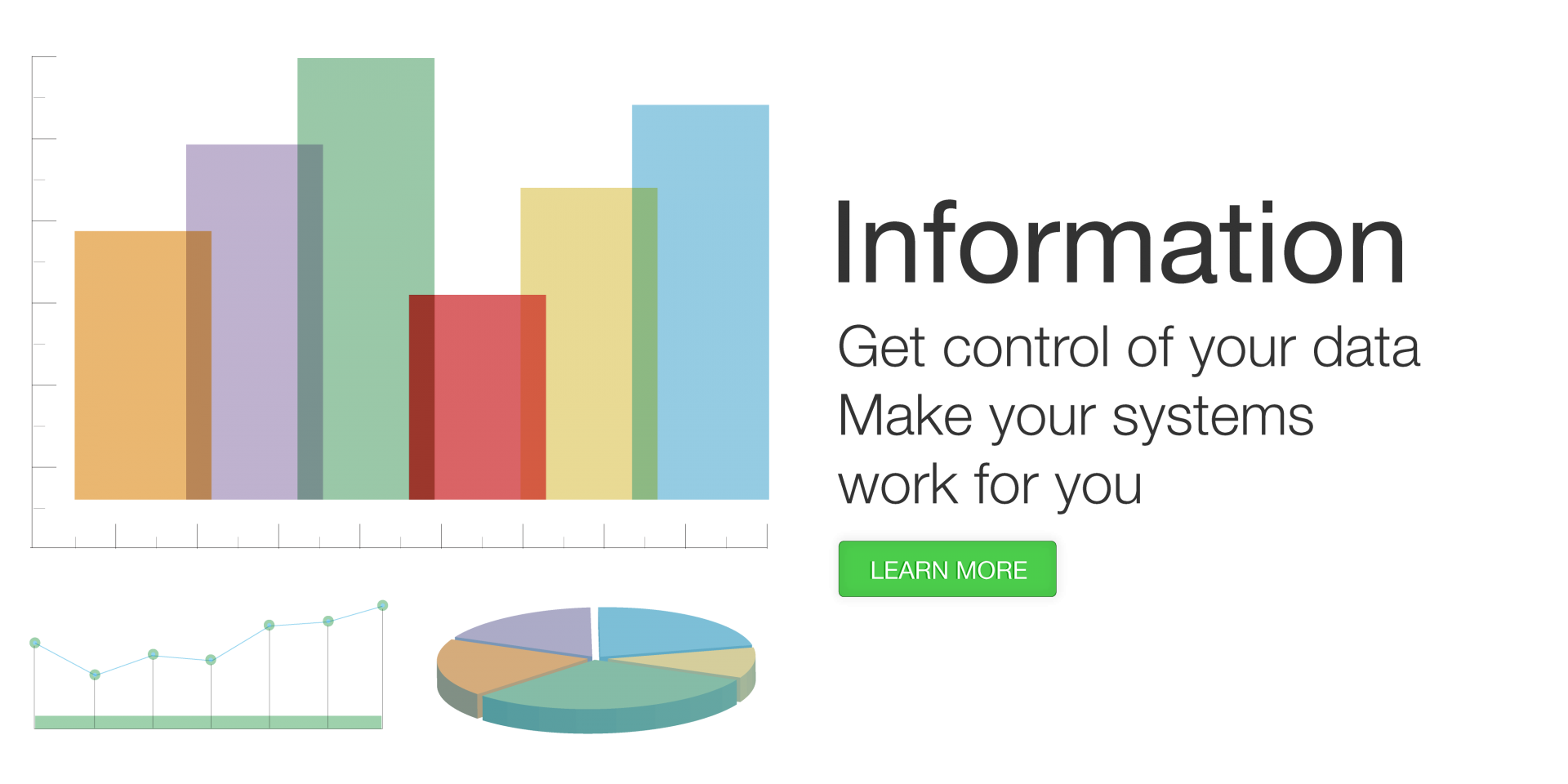 Information - Get control of your data - Make your systems work for you